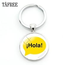 Tafree espanhol hola chaveiro para chaves venda quente de vidro cabochão cúpula arte foto chaveiros para uma mulher sacos de carro emblema jóias sa11(China)