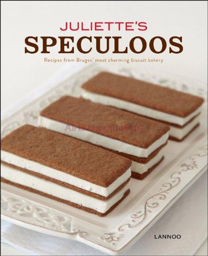 Juliette's Speculoos: Recipes from Bruges' Most Charming Biscuit Bakery(China (Mainland))