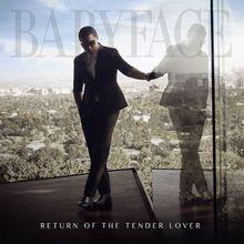 Babyface Return Of The Tender Lover 2015 New CD(China (Mainland))