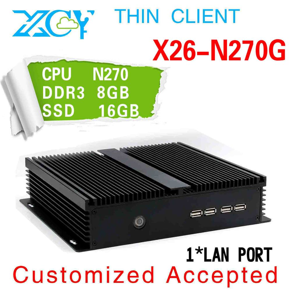 ultra-low-power mini pc thin client x26-N270G atom single core can be used internet cafe 8g ram 16g ssd 2 com ports office pc(China (Mainland))