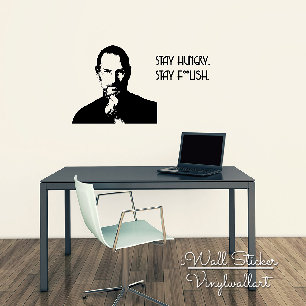 Steve Jobs Quote Wall Sticker Stay Hungry Stay Foolish Quote Wall Decal Wall Quotes Easy Wall Art Cut Vinyl Stickers Q190(China (Mainland))
