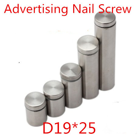 19mm diameter 25mm length Acrylic sheet nail, Stainless Steel Advertising Nail Screw, 19X25mm standoff pins, hollow &amp; brush<br><br>Aliexpress