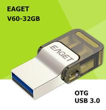 EAGET V60 USB 3.0 100% 32GB Smart Phone Tablet PC USB Flash Drives OTG external storage Micro USB3.0 32G pen drive memory stick
