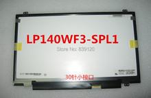 "14.0"" FHD 1920*1080 LP140WF3(SP)(L1) LP140WF3-SPL1 LP140WF3 SPL1 lcd display(China (Mainland))"