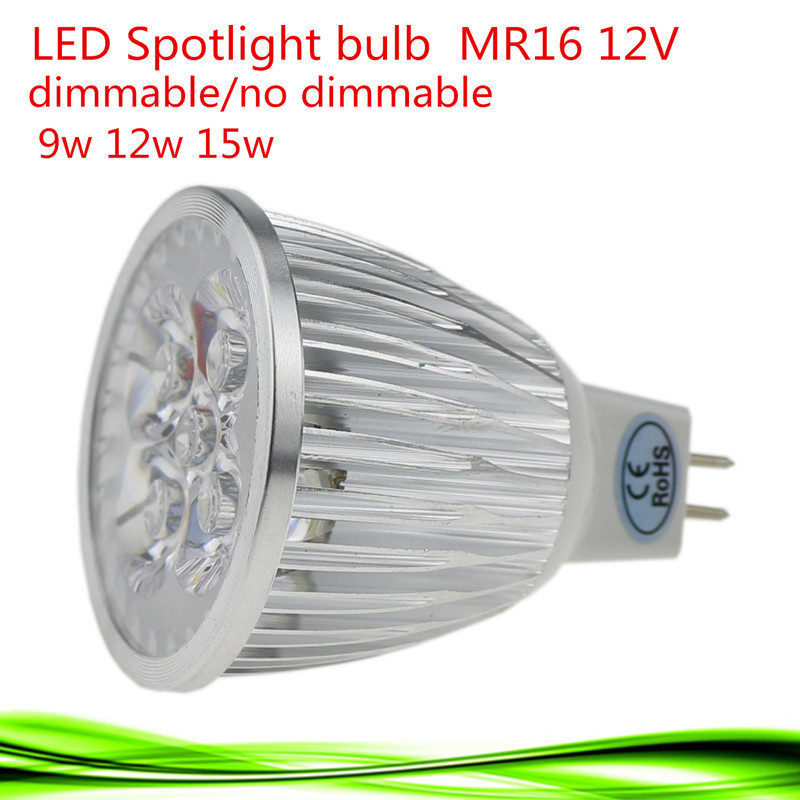 1PCS MR16 LED BULB spotlight 9W 12W 15W Dimmable 12V LED lamp Warm/Natural/Cool White Replace 30/40W ceiling spot light Bombilla(China (Mainland))