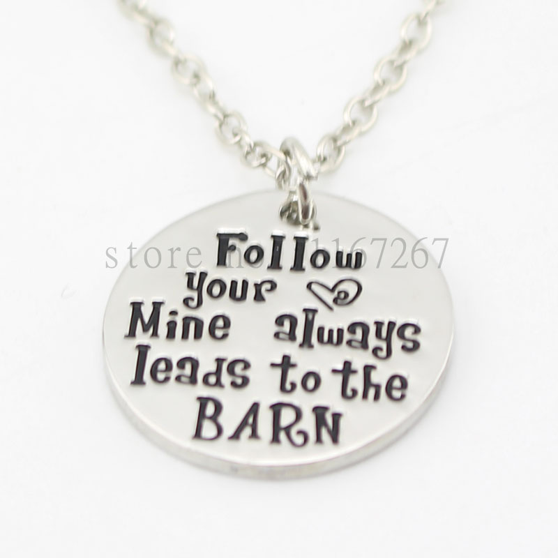 "2015 New Hand stamped custom necklace ""Follow your heart mine always leads to the barn ""necklace gifts - horse lover(China (Mainland))"