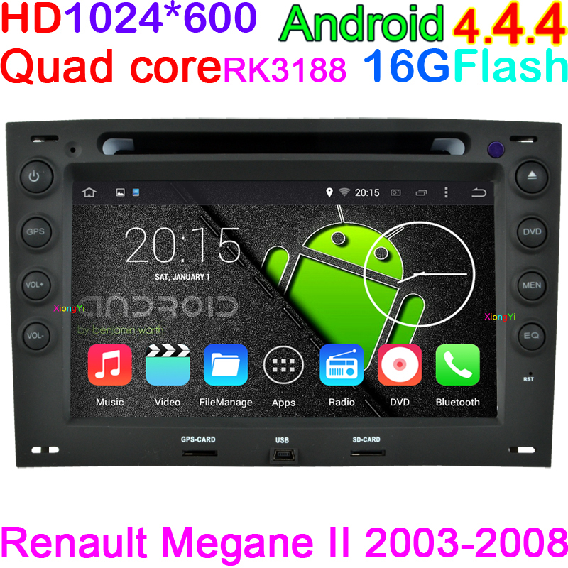 HD 1024*600 Pixels Android 4.4 Quad Core Car DVD PC Player Renault Megane 2 ii 2003-2008 Radio BT USB 3G WIFI GPS Navigation(China (Mainland))