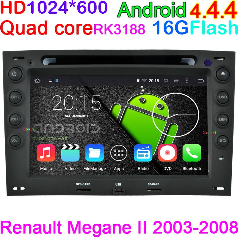 HD 1024*600 Pixels Android 4.4 Quad Core Car DVD PC Player Renault Megane 2 ii 2003-2008 Radio BT USB 3G WIFI GPS Navigation(China (Mainland))