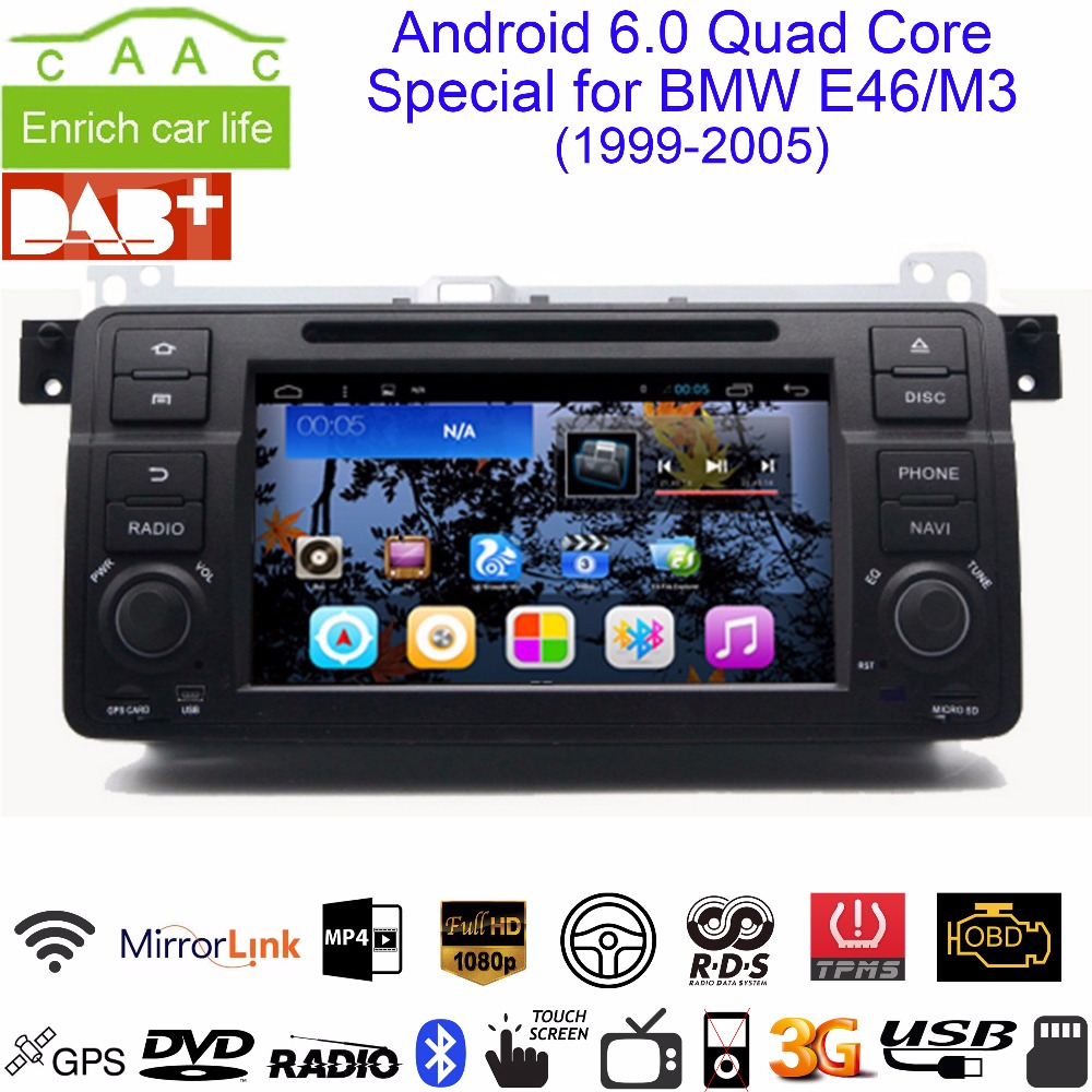"Android 6.0 GPS Navigation 7"" Car DVD Player for BMW E46 3 Series/M3 1999-2005 with Bluetooth/RDS/Radio/Canbus/WIFI/Mirrorlink(China (Mainland))"