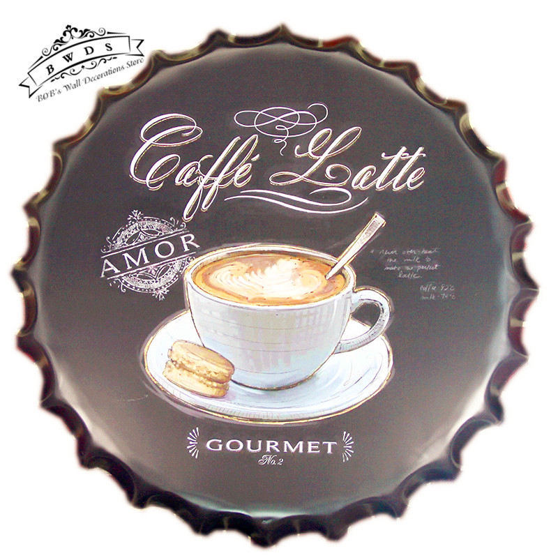 "Round Metal signs "" Coffee Latte "" Beer Cap Tin signs Restaurant Wall Decor Cafe Kitchen <40cm,RD-75>(China (Mainland))"