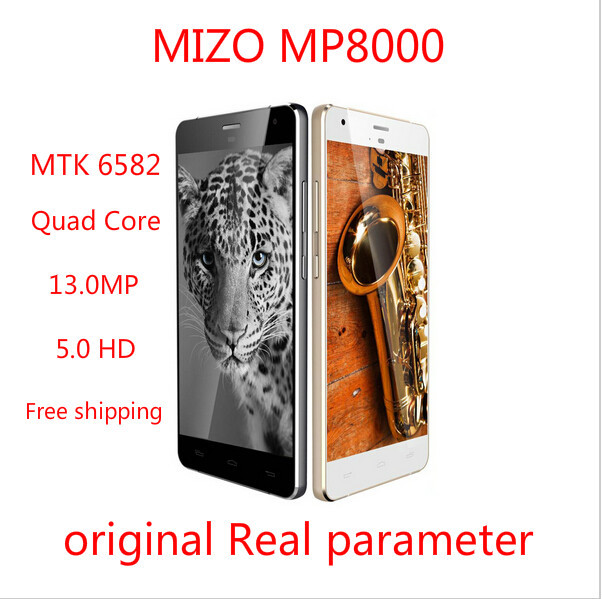 Original Mobile Phone MIZO MP8000 Smartphone MT6582 MTK6582 Quad Core 5.0 HD 720P 13.0MP 3G WCDMA Android Unlocked Cell Phone(China (Mainland))