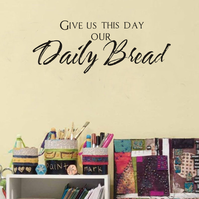 : Give Us This Day Our Daily Bread God Wall Decal Vinyl Art Sticker Quote Wall Stickers Home Decor(China (Mainland))