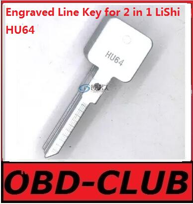 20pcs Original Engraved Line Key for 2 in 1 LiShi HU64 scale shearing teeth blank car key locksmith tools supplies(China (Mainland))