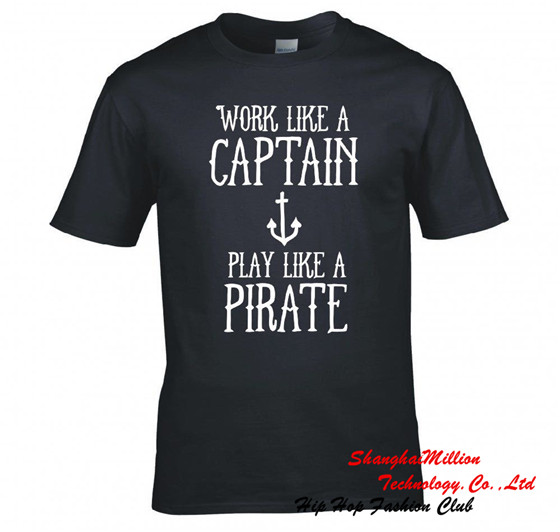 Allover WORK LIKE A CAPTAIN PLAY LIKE A PIRATE Logo T SHIRT Funny TEE 100% Cotton(China (Mainland))