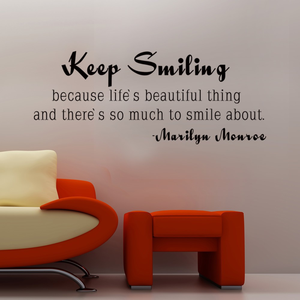 marilyn monroe quote keep smiling inspirational life wall