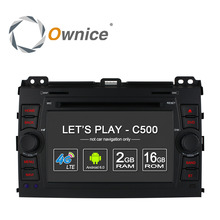 Ownice C500 2G RAM 1024X600 Android 6.0 Car DVD Player FOR Toyota Land Cruiser Prado 120 2002-2009 GPS Navi Radio wifi 4G BT - Entertainment Store store