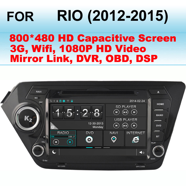 Car Multimedia Radio For KIA Rio Car stereo (2012-2015) Support WIFI and 3G internet , DVD player GPS Unit(China (Mainland))