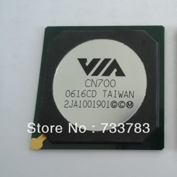 VIA  CN700  integrated chipset 100% new, Lead-free solder ball, Ensure original, not refurbished or teardown