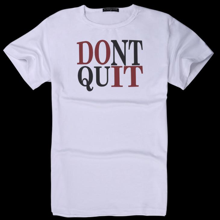Гаджет  2015Htshirt IAF XYJ UFL DONT QUIT fashion clothes inspirational T-shirt short sleeve male None Изготовление под заказ
