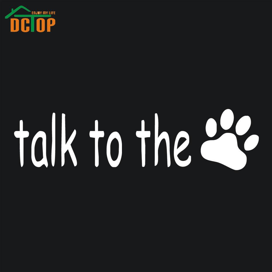 Talk To The Paw Print Dog Car Sticker Vinyl Decal Cute Car Window Pet Gift(China (Mainland))