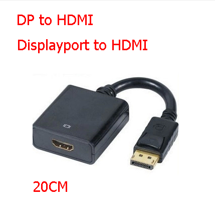 20CM Display Port DisplayPort DP to HDMI Converter Cable Adapter Adaptor Free Port connector For Nootbook Laptop MacBook Pro Air(China (Mainland))