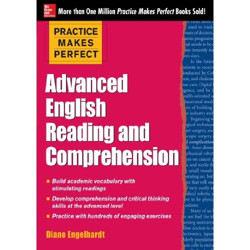 Practice Makes Perfect Advanced English Reading and Compreh(China (Mainland))