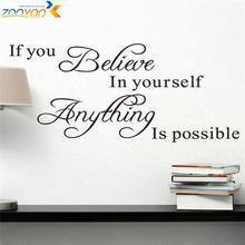 Believe en usted mismo decoración creativa cita tatuajes de pared zooyoo8037 decorativo adesivo de parede vinilo removible etiqueta de la pared(China (Mainland))