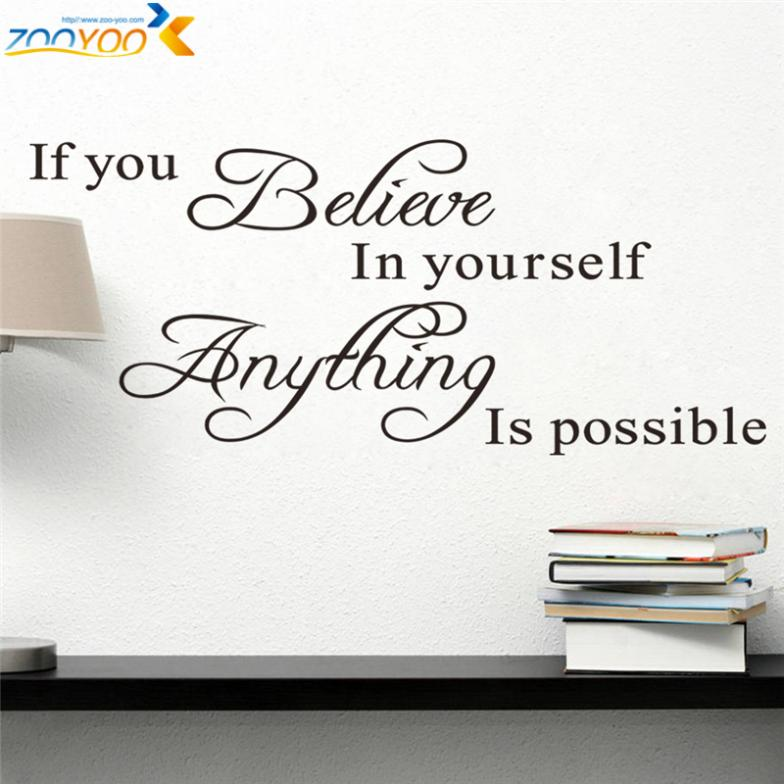 believe in yourself home decor creative quote wall decal zooyoo8037 decorative adesivo de parede removable vinyl wall sticker(China (Mainland))