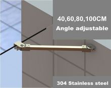 Quality 304 Stainless Steel Shower Room Accessary Supporting Bar ,Angle adjustable Glass Stablizer Holding Clamp,40/60/80/100cm (China (Mainland))