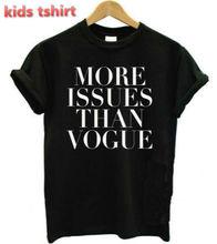 Neue kinder t-shirt mehr Fragen als vogue Briefe junge mädchen t-shirt aus baumwolle casual kinder schwarz weiß hipster oben tees zt205-964(China (Mainland))