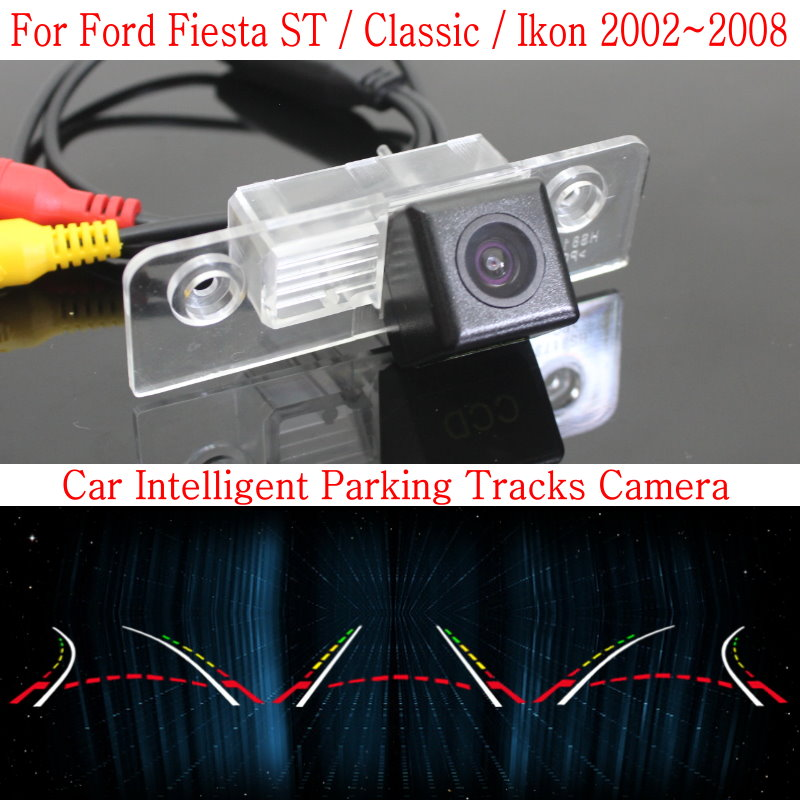 Car Intelligent Parking Tracks Camera FOR Ford Fiesta ST / Classic / Ikon 2002~2008 HD Back up Reverse Camera / Rear View Camera(China (Mainland))