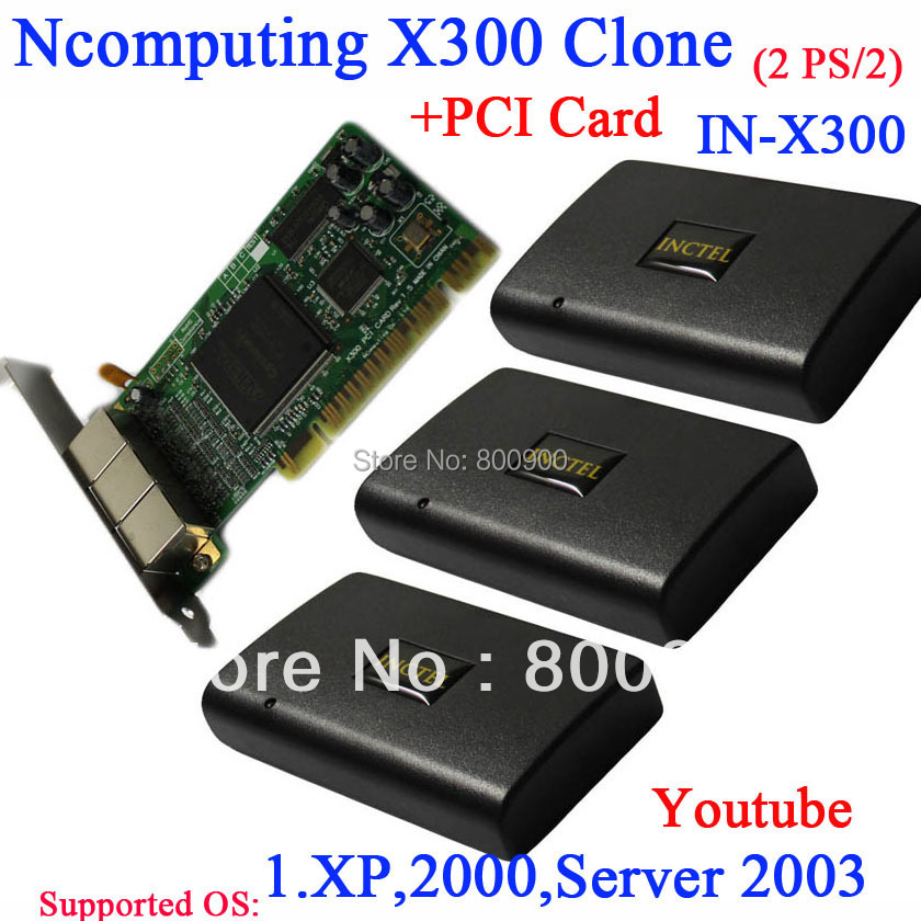 Thin clients X300 NC X300 Ncomputing X300 clone with PCI card 3 box support youtube xp 2000 server 2003 turn one into 7 users(China (Mainland))