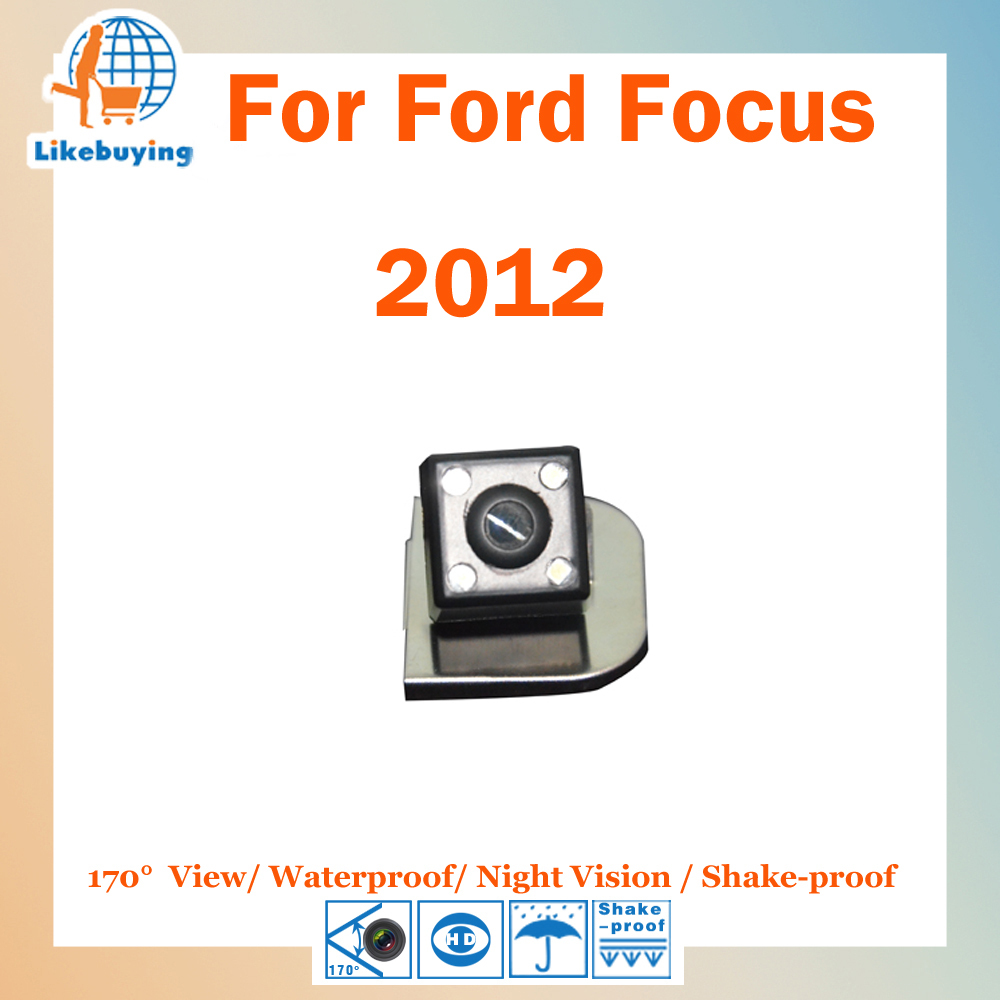1/4 Color CCD HD Rear View Camera / Reverse Camera / Parking Camera For Ford focus 2012 Night Vision / Waterproof / LED Lights(China (Mainland))
