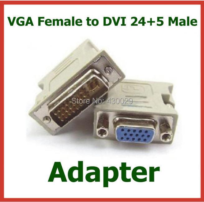500pcs Adapter DVI 24+5 Male to 15 Pin VGA Female Converter VGA Female to DVI Male Connector for PC HDTV DHL(China (Mainland))