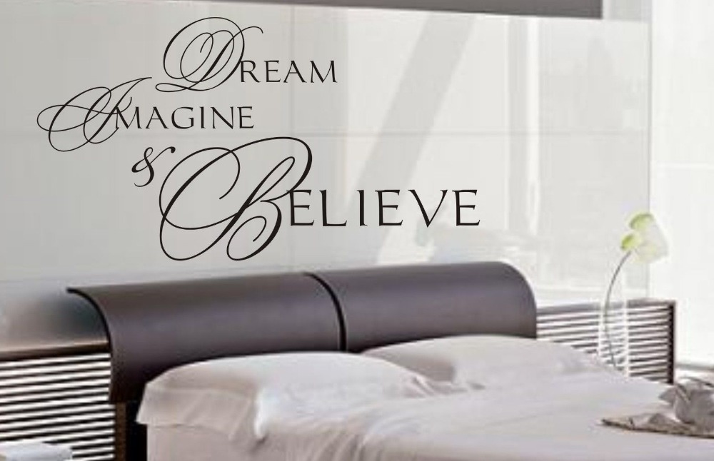 Dream Imagine & Believe wall art sticker quote Living room/ Kitchen/ Bedroom Wall Decals 3 sizes(China (Mainland))