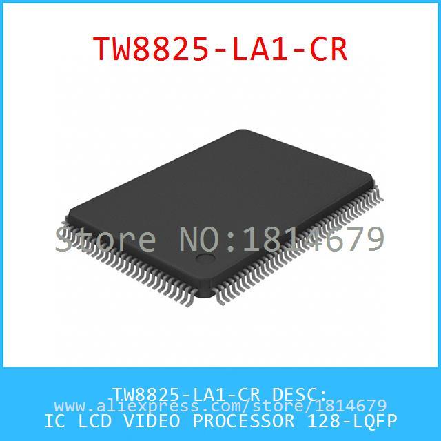 1PCS/lot TW8825-LA1-CR IC LCD VIDEO PROCESSOR 128-LQFP 8825 TW8825(China (Mainland))