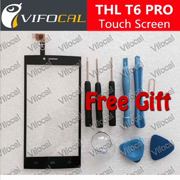 THL T6 Pro Touch Screen + Tools 100% Original Digitizer Panel Assembly Replacement for Cell Phone + Free Shipping + In Stock(China (Mainland))