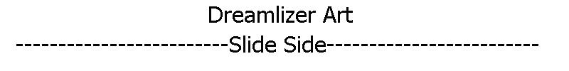 Slide side