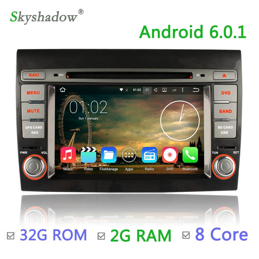 Octa core 2G RAM 32G ROM Android 6.0 Car DVD Player GPS For Fiat Bravo 2007 2008 2009 2010 2011 2012 2013 2014 BT Radio WiFi DVR(China (Mainland))