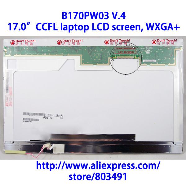 "B170PW03 V.4, 17.0"" LAPTOP LCD SCREEN, WXGA+, (1440*900 PIXELS), CCFL backlight(China (Mainland))"