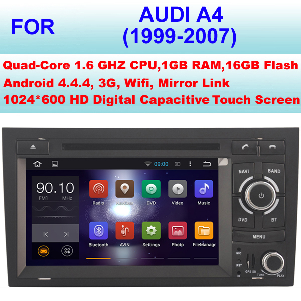 Android Car multimedia For Audi A4 Car GPS (1999-2007) With Android 4.4.4 OS,CPU Quad Core,Support WiFi 3G,Pixel 1024*600(China (Mainland))