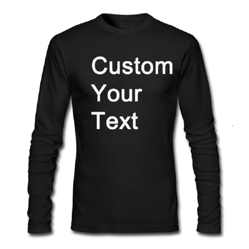 Custom personalized t shirt add your text or logo men long for My custom t shirt
