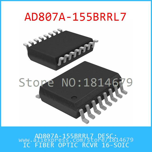 Electronic Components Original AD807A-155BRRL7 IC FIBER OPTIC RCVR 16-SOIC 807 AD807A 1pcs(China (Mainland))