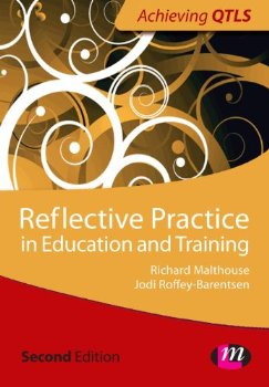 Reflective Practice in Education and Training (Achieving QTL... Second ed.(China (Mainland))