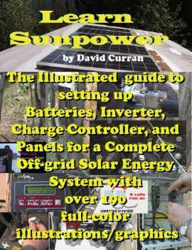 Learn Sun Power: The Illustrated guide to setting up Batter...(China (Mainland))