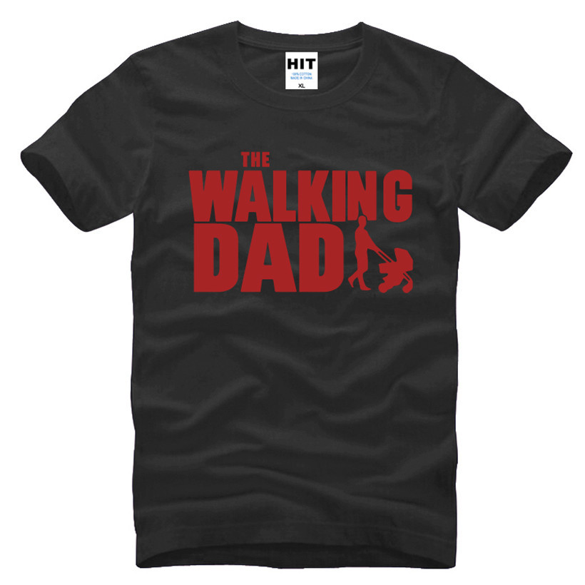 HTB1rmSUKFXXXXbcXpXXq6xXFXXXk - The Walking Dad Fathers Day Gift Men's Funny T-Shirt T Shirt Men 2016 New Short Sleeve Cotton Novelty Top Tee Camisetas Hombre