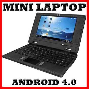 Cheapest 7 inch Mini Laptop with android  4.0 , But this is for 1G Ram , Not for 512GB
