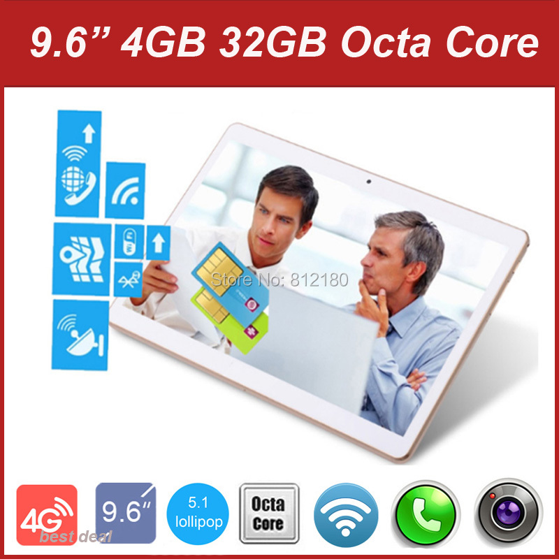 DHL Free 9.6 inch 3G 4G Lte Tablet PC Octa Core 4GB RAM 32GB ROM Dual SIM 1280*800 IPS 5.0MP Android 5.1 Tablet PC 7 9 10(China (Mainland))