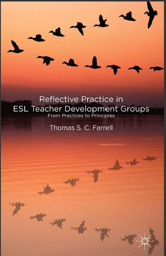Reflective Practice in ESL Teacher Development Groups(China (Mainland))
