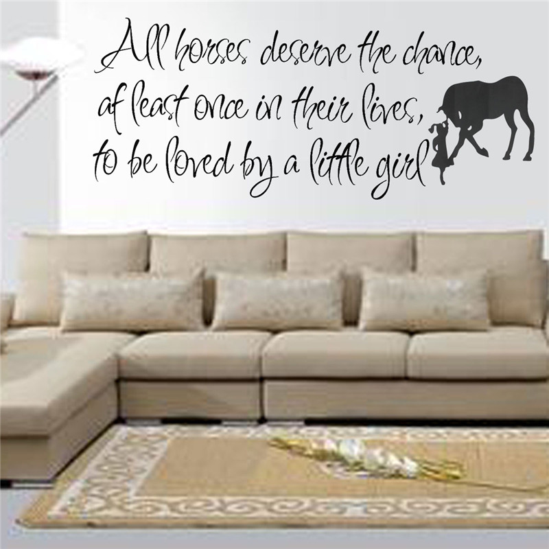 Approx 78.7x30.5cm All Horses Deserve The Chance Love Horse Girls Wall Inspiration Remove Window Stickers Made of Vinyl material(China (Mainland))